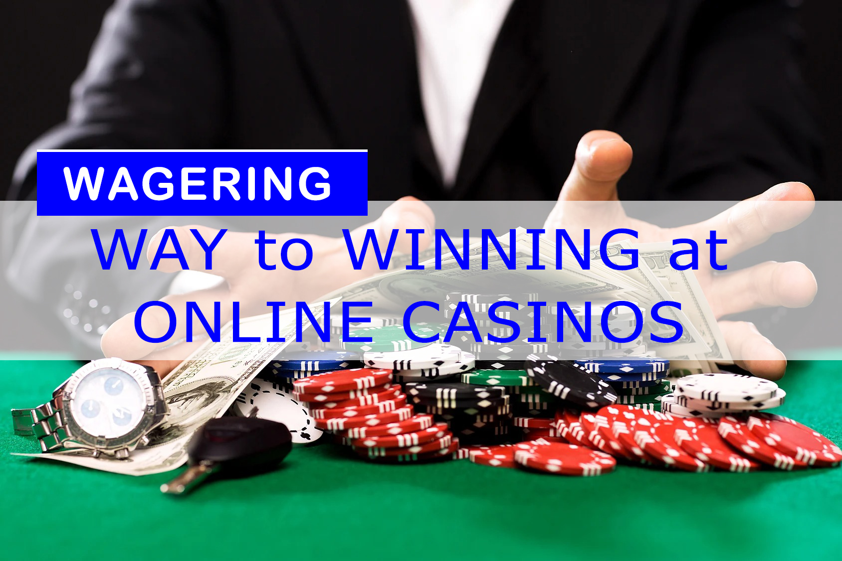 wagering at online casinos